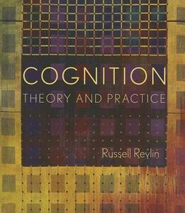 Cognition: Theory and Practice - Russell Revlin - cover