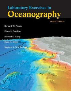 Laboratory Exercises in Oceanography - Bernard W. Pipkin,Donn S. Gorsline,Richard E. Casey - cover