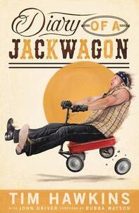 Diary of a Jackwagon - Tim Hawkins - cover