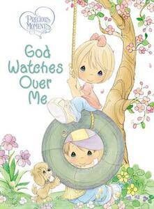 Precious Moments: God Watches Over Me: Prayers and Thoughts from Me to God - Thomas Nelson - cover