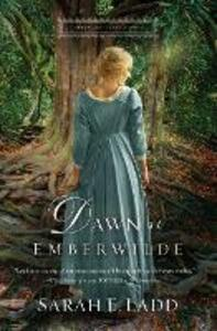 Dawn at Emberwilde - Sarah E. Ladd - cover