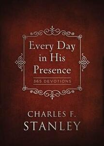 Every Day in His Presence - Charles Stanley - cover