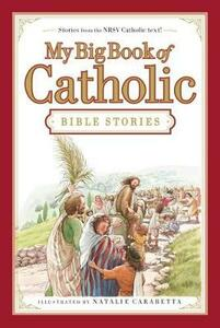 My Big Book of Catholic Bible Stories - Thomas Nelson - cover