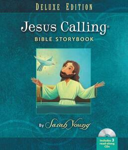 Jesus Calling Bible Storybook Deluxe Edition - Sarah Young - cover