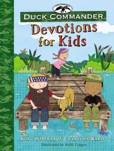 Duck Commander Devotions for Kids - Korie Robertson,Chrys Howard - cover