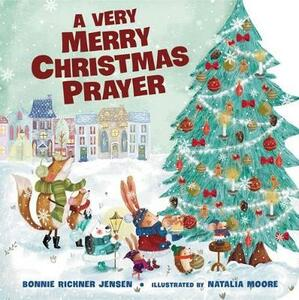 A Very Merry Christmas Prayer - Bonnie Rickner Jensen - cover