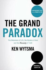 The Grand Paradox - Ken Wytsma - cover