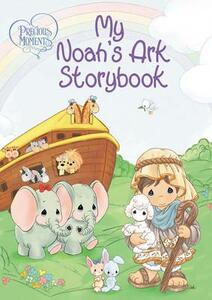 Precious Moments: My Noah's Ark Storybook - Precious Moments - cover