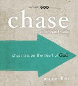 Chase Curriculum Kit: Chasing After the Heart of God - Jennie Allen - cover