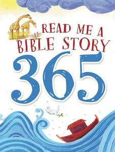 Read Me a Bible Story 365 - Thomas Nelson Publishers - cover