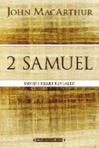 2 Samuel: David's Heart Revealed - John F. MacArthur - cover