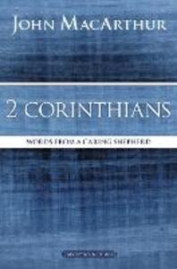 2 Corinthians: Words from a Caring Shepherd - John F. MacArthur - cover