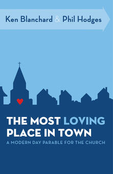 Most Loving Place in Town