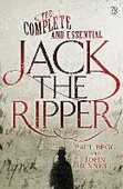 Libro in inglese The Complete and Essential Jack the Ripper Paul Begg John Bennett