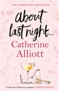Libro in inglese About Last Night ...  - Catherine Alliott