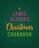 Libro in inglese Jamie Oliver's Christmas Cookbook Jamie Oliver