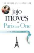 Libro in inglese Paris for One and Other Stories Jojo Moyes