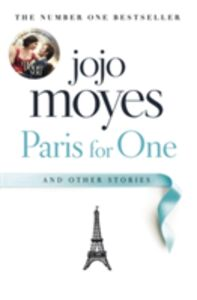Libro in inglese Paris for One and Other Stories  - Jojo Moyes