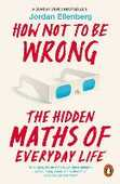 Libro in inglese How Not to Be Wrong: The Hidden Maths of Everyday Life Jordan Ellenberg