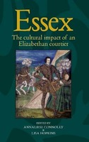 Essex: The Life and Times of an Elizabethan Courtier