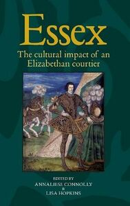 Libro in inglese Essex: The Cultural Impact of an Elizabethan Courtier