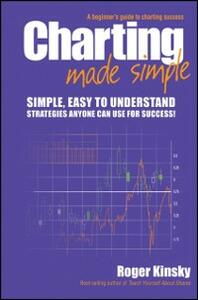 Charting Made Simple Kinsky Roger Ebook In Inglese Pdf Con
