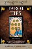 Libro in inglese Tarot Tips: 78 Practical Techniques to Enhance Your Tarot Reading Skills Ruth Ann Amberstone Wald Amberstone