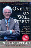 Libro in inglese One Up on Wall Street: How to Use What You Already Know to Make Money in the Market Peter Lynch