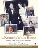 The Kennedy White House: