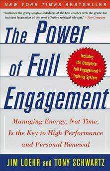 The Power of Full Engagement: Managing Energy Not Time is the key to High Perform and Personal Renewal - Jim Loehr - cover