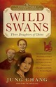 Wild Swans: Three Daught