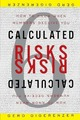Calculated Risks: How to