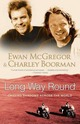 Long Way Round: Chasing