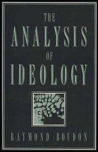 The Analysis of Ideology - Raymond Boudon - cover