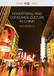 Advertising and Consumer Culture in China - Hongmei Li - cover