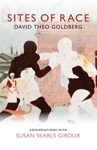 Sites of Race - David Theo Goldberg - cover
