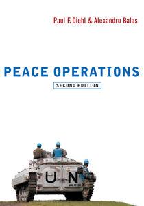 Peace Operations - Paul F. Diehl,Alexandru Balas - cover