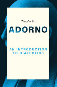 An Introduction to Dialectics - Theodor W. Adorno - cover