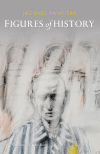 Figures of History - Jacques Ranciere - cover