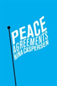 Peace Agreements: Finding Solutions to Intra-state Conflicts - Nina Caspersen - cover
