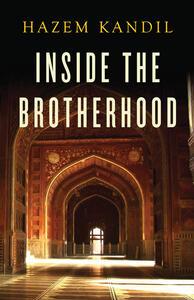 Inside the Brotherhood - Hazem Kandil - cover