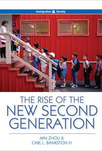 The Rise of the New Second Generation - Min Zhou,Carl L. Bankston - cover