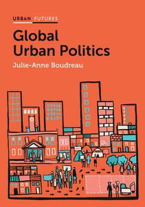 Global Urban Politics: Informalization of the State - Julie-Anne Boudreau - cover