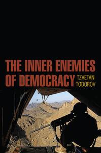 The Inner Enemies of Democracy - Tzvetan Todorov - cover