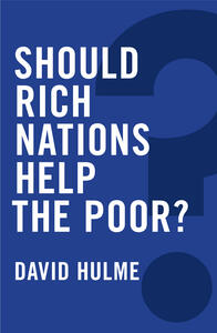 Should Rich Nations Help the Poor? - David Hulme - cover