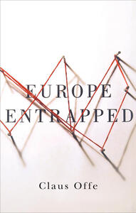 Europe Entrapped - Claus Offe - cover