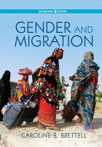 Gender and Migration - Caroline B. Brettell - cover