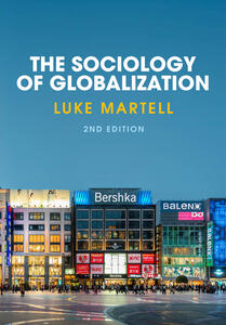 The Sociology of Globalization - Luke Martell - cover