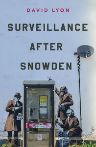 Surveillance After Snowden - David Lyon - cover