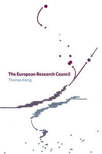 The European Research Council - Thomas Konig - cover
